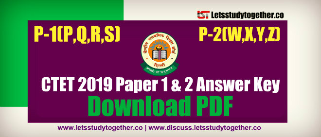 CTET Paper 1 & 2 Question Paper 2019 – Download PDF Here