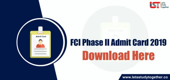 FCI Phase II Admit Card 2019 | Check Official Notification