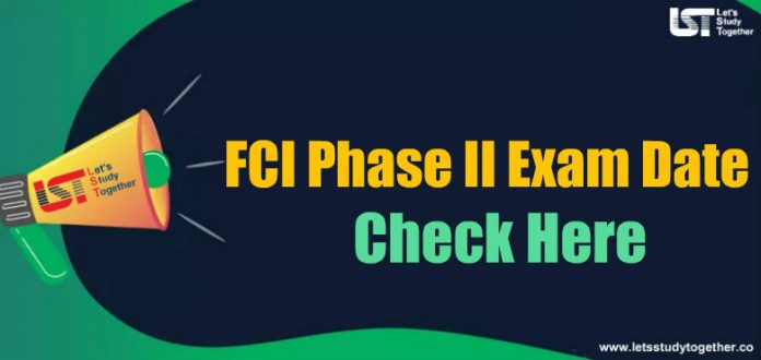 FCI Phase II Exam Date 2019 – Check Here