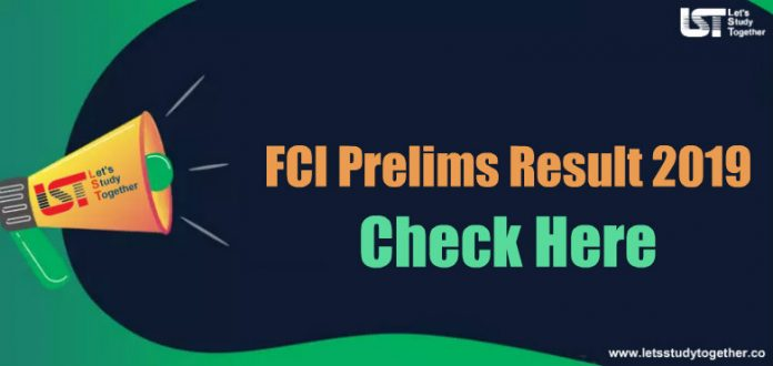 FCI Prelims Result 2019 Out – Check Here