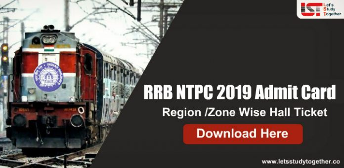 RRB NTPC Admit Card 2019 : Download Region/Zone Wise Hall Ticket