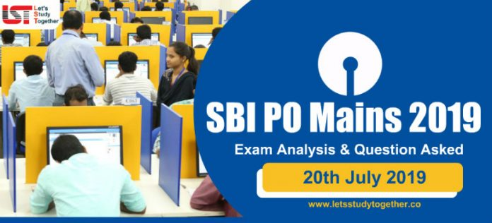 SBI PO Mains Exam Analysis & Question Asked – 20th July 2019