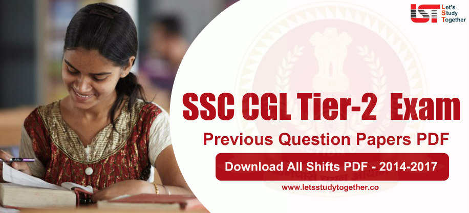 SSC CGL Tier-2 Previous Question Papers PDF with Answer Keys (2014-2017) : Download All Shifts PDF