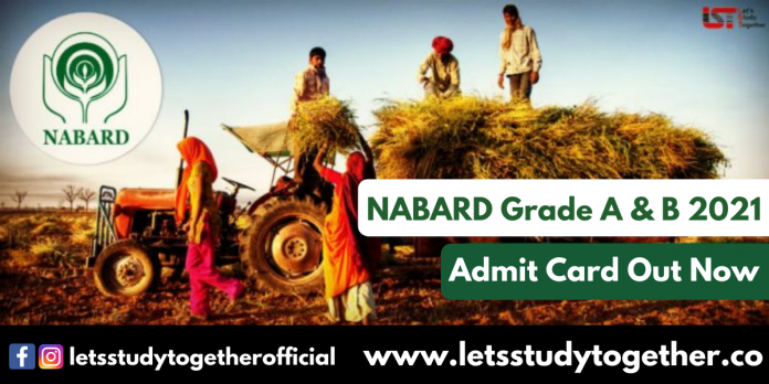 NABARD Grade A & B 2021 Admit Card - Download Here