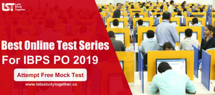 Best Online Test Series For IBPS PO 2019 Exam - Attempt a Free Mock Test