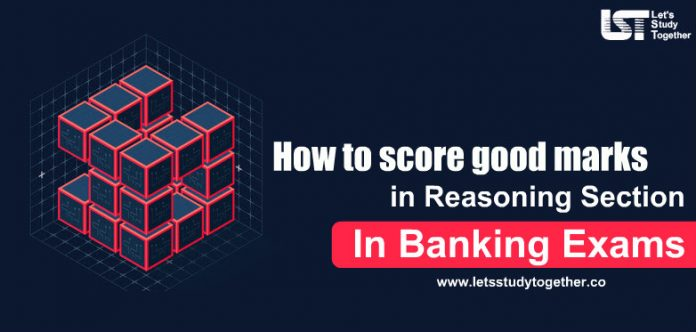 How to score good marks in Reasoning Section in Banking Exam 2019