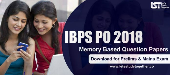 IBPS PO 2018 Question Papers PDF (Memory Based) – Download Free Now