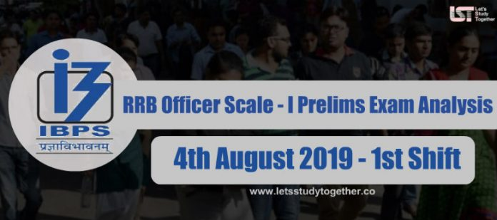 IBPS RRB Officer Scale – I Prelims Exam Analysis & Question Asked (1st Shift) - 4th August 2019