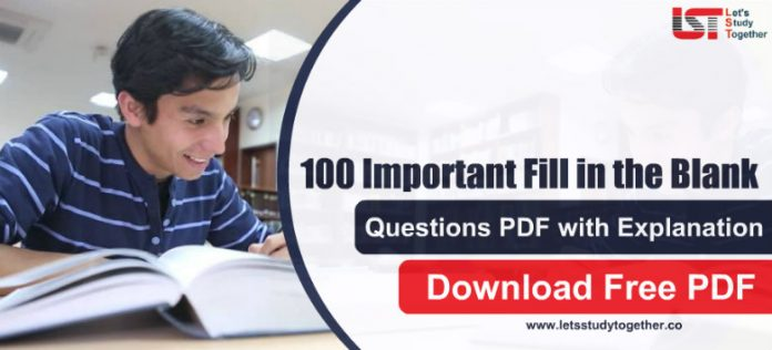 100 Important Fill in the Blank Questions PDF with Explanation for IBPS PO Pre 2019, IBPS Clerk - Download Free