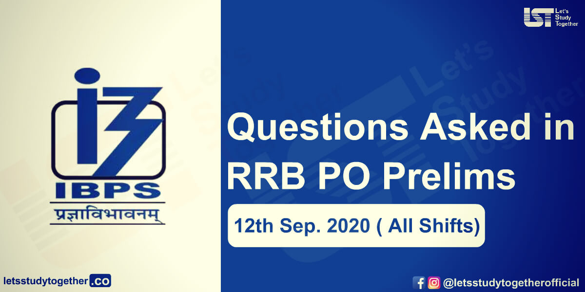 Questions Asked in IBPS RRB PO Prelims Held on 12th September 2020 ( All Shifts)
