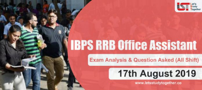 IBPS RRB Office Assistant Prelims Exam Analysis & Question Asked (All Shift) - 17th August 2019