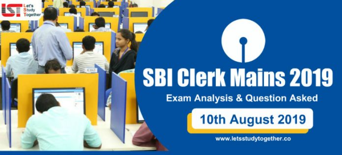 SBI Clerk Mains Exam Analysis & Question Asked – 10th August 2019