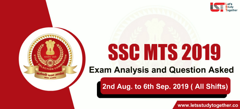 SSC MTS Exam Analysis and Question Asked – 2nd Aug. to 6th Sep. 2019 (All Shifts)