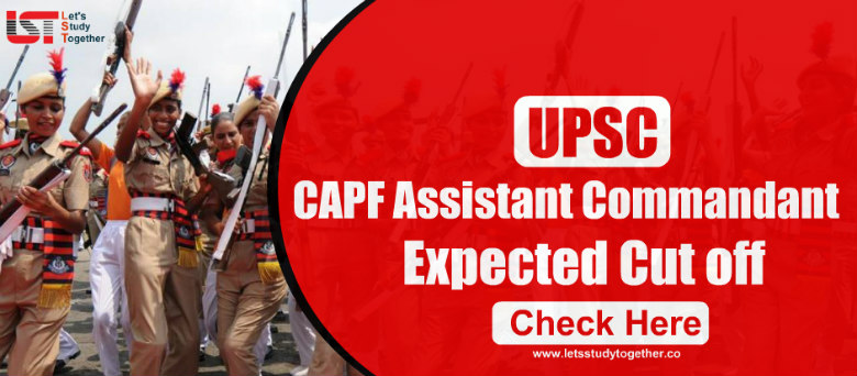 UPSC CAPF 2019 Expected Cutoff Marks – Check Now