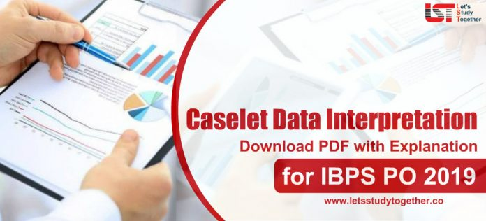 Caselet Data Interpretation for IBPS PO 2019 with PDF | How to Solve Caselet Data Interpretation Fast