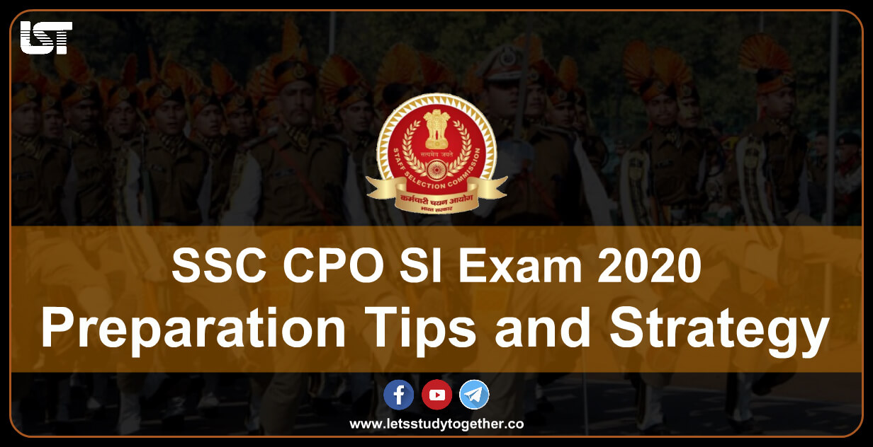 Preparation Tips and Strategy to Crack SSC CPO SI Online Exam 2020 - Check Here