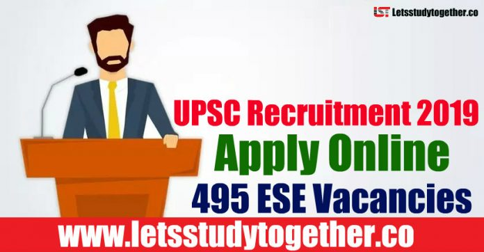 UPSC ESE Recruitment 2019 - Apply Online 495 ESE Vacancies