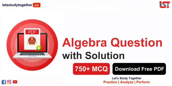 Algebra Question with Solution Free PDF