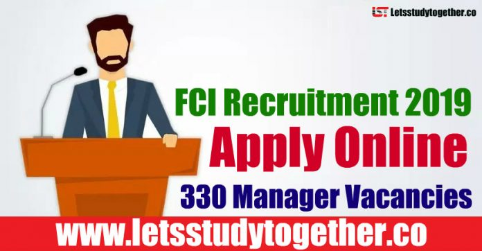 FCI Recruitment 2019 - Apply Online 330 Manager Vacancies