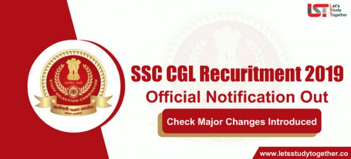 SSC CGL 2019 Recruitment Notification Out | Major Changes Introduced