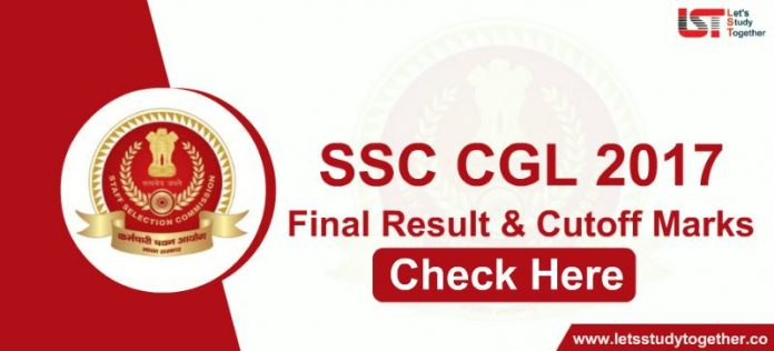 SSC CGL 2017 Final Result & Cutoff - Check Here