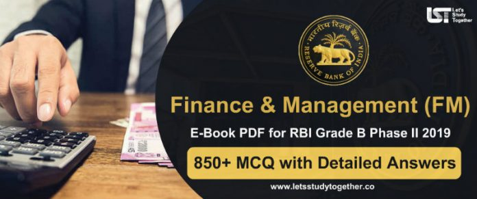 A Complete Book for RBI Grade B Finance & Management (FM) 2019 - 850+ Questions with Detailed Answers