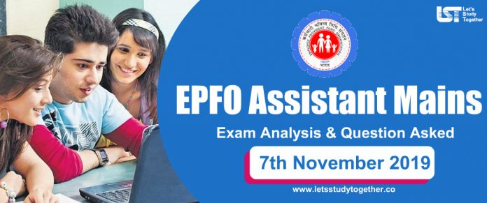 EPFO Assistant Mains Exam Analysis & Question Asked 7th November 2019