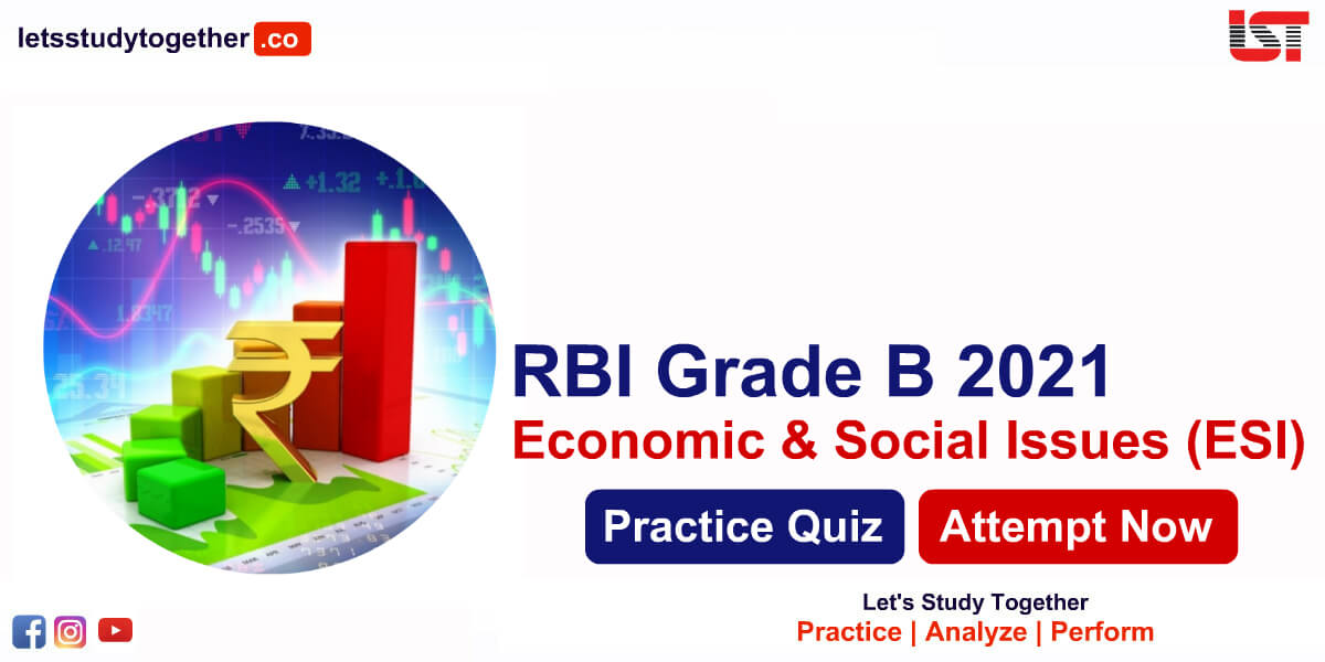 RBI Grade B Economic & Social Issues (ESI) Quiz for Phase II 2021