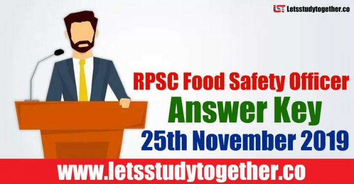 RPSC Food Safety Officer Answer Key 25th November 2019– Download PDF Here