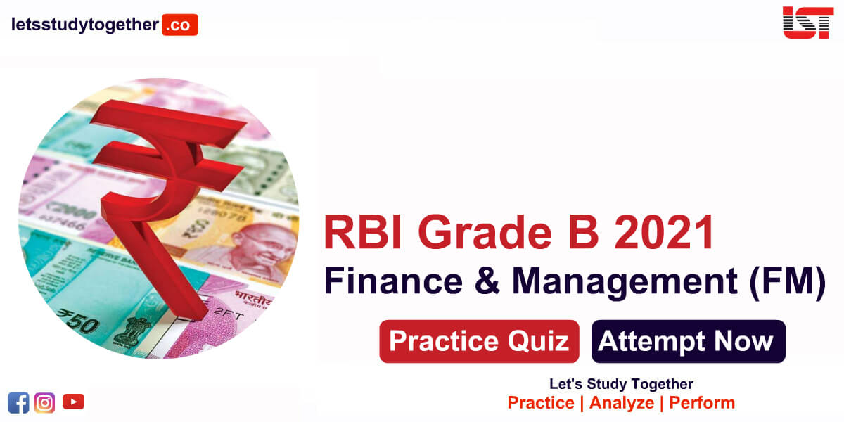 RBI Grade B Finance & Management Quiz for Phase II 2021
