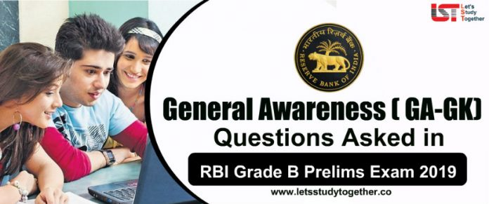 General Awareness ( GA-GK) Questions Asked in RBI Grade B Prelims Exam 2019 - Check Here