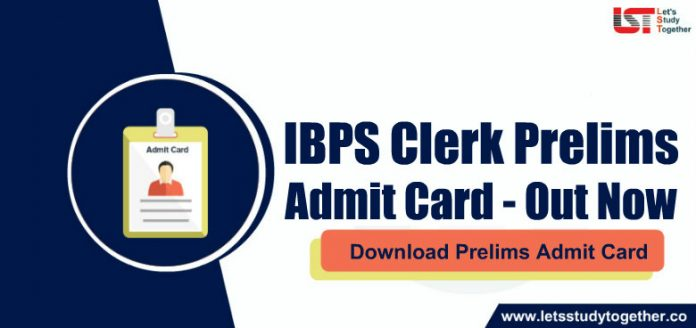 IBPS Clerk Prelims Admit Card 2019 Out - Download Here