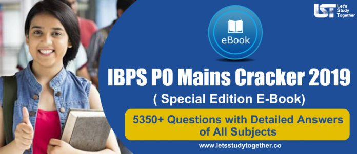 IBPS PO Mains Cracker 2019 E-Book( Special Edition) – 5350+ Questions with Detailed Answers of All Subjects