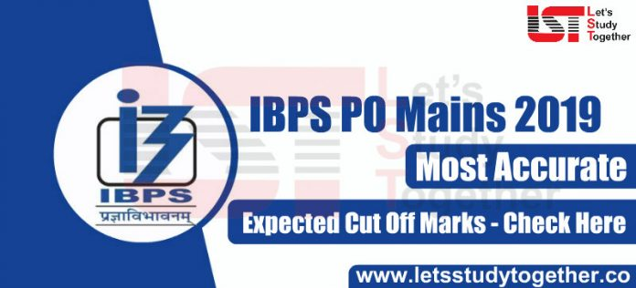 IBPS PO Mains 2019 Expected Cut Off Marks - Check Here