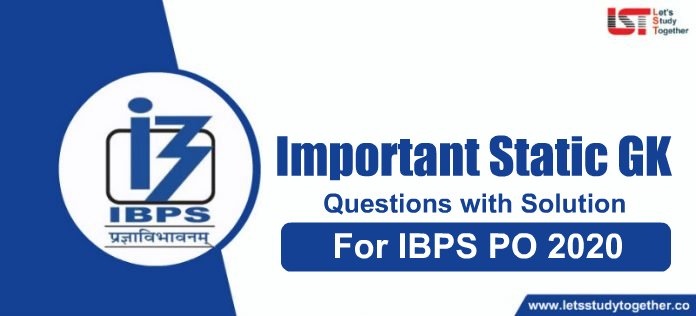Important Static GK Questions PDF with Solution for IBPS PO Mains 2020 – Download Free