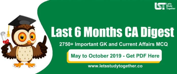 2750+ Last 6 Months Current Affairs Digest PDF 2019 (MCQ) for Banking, SSC and Railways Exams