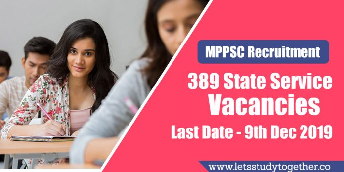 MPPSC Recruitment 2019 - Apply Online 389 State Service Vacancies