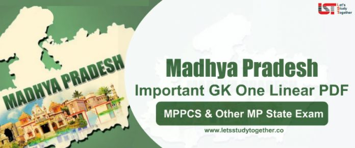 100+ Madhya Pradesh General Knowledge(GK) One Linear Questions PDF For MPPCS & Other MP State Exams