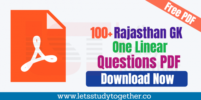 100+ Rajasthan GK One Linear Questions PDF For Patwari