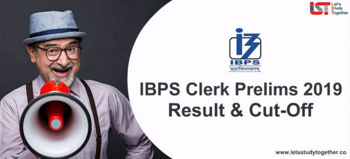 IBPS Clerk Prelims Result 2019 – Check Latest Update Here