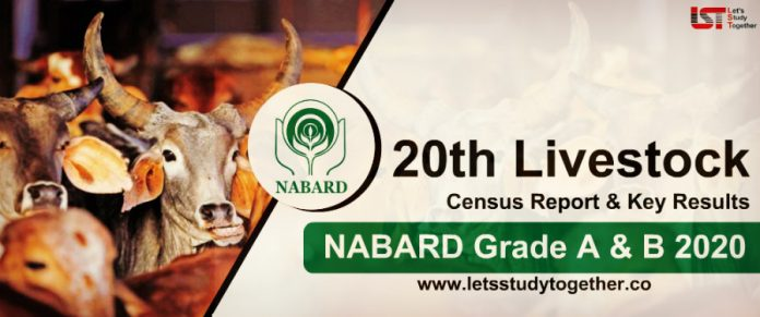 20th Livestock Census Report & Key Results for NABARD Grade A & B 2020 : Download Free PDF