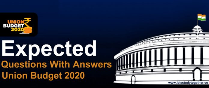 Expected Questions From Union Budget 2020 With Answers | Set- 4