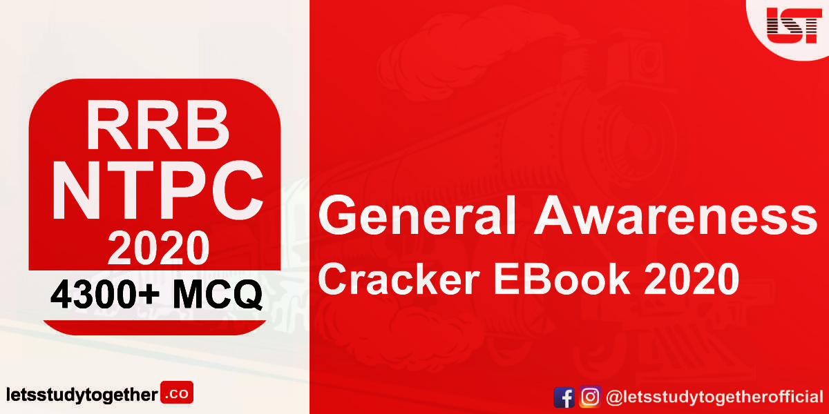 RRB NTPC 2020 General Awareness Cracker EBook – 4300+ General Awareness MCQ with Detailed Solutions