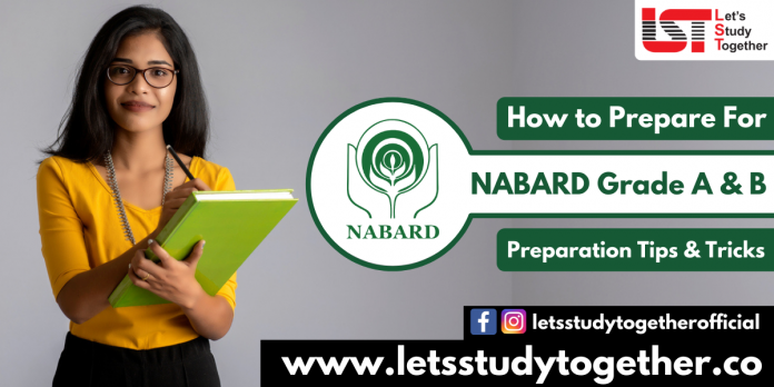 How to Prepare For NABARD Grade A Exam (Prelims) 2021 – Preparation Tips And Tricks