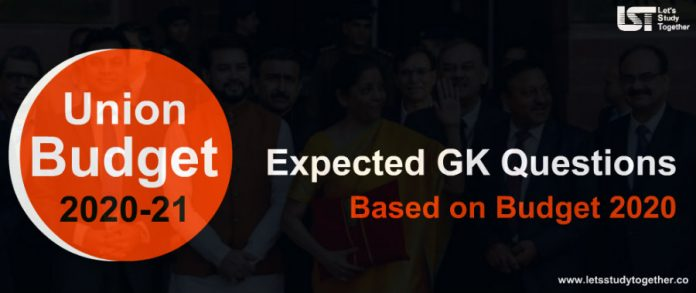 Expected GK Questions Based on Budget 2020-21 | Set- 10