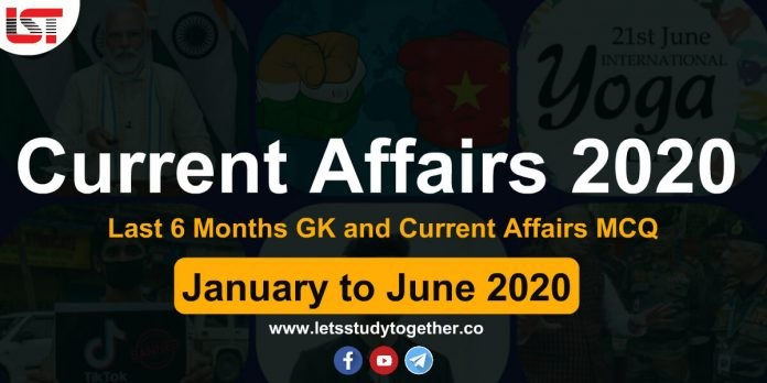 Last 6 Months Current Affairs 2020 MCQ PDF