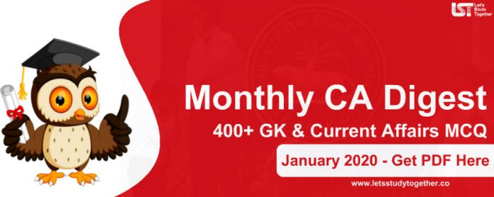 Monthly CA Digest January 2020 PDF – 400+ GK & Current Affairs MCQ with Detailed Explanation