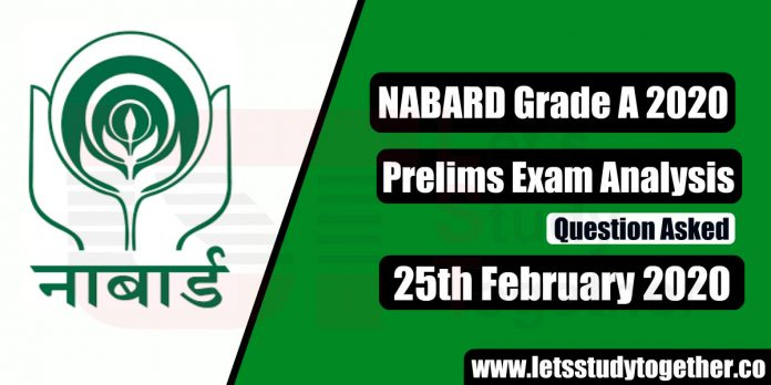 NABARD Grade A Prelims Exam Analysis & Question Asked - 25th February 2020