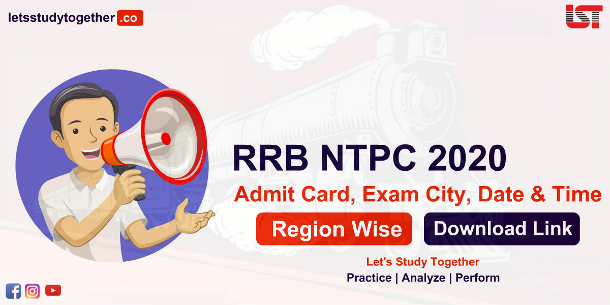 RRB NTPC Admit Card 2020 Exam City, Date & Time : Download Region/Zone Wise