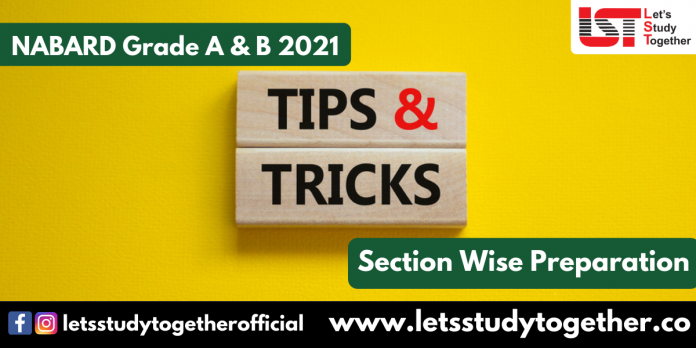NABARD Grade A & B Exam 2021 : Section Wise Preparation Tips and Tricks